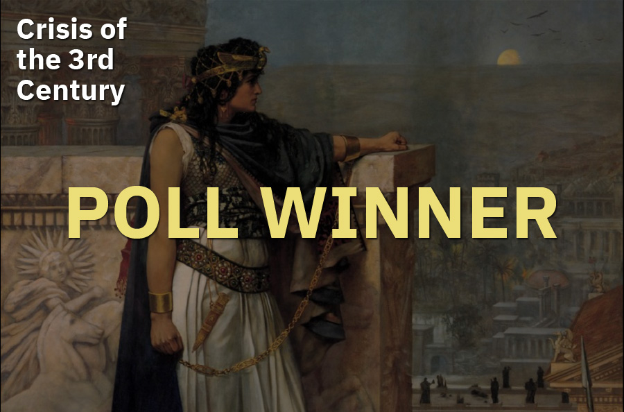 April 2020 Omniatlas poll: Crisis of the 3rd Century wins